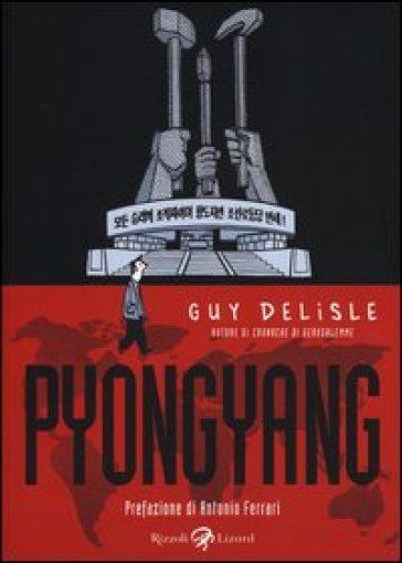 Pyongyang - Guy Delisle |