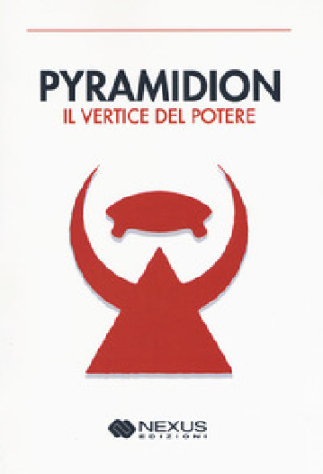 Pyramidion. Il vertice del potere - Anonimo |