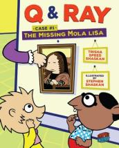 Q & Ray: The Missing Mola Lisa
