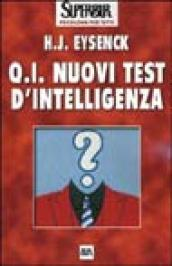 Q.I. Nuovi test d intelligenza