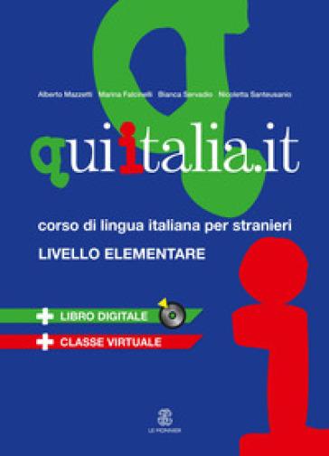 QUI ITALIA.IT. Corso di lingua italiana per stranieri. Livello elementare. Con DVD - Marina Falcinelli |