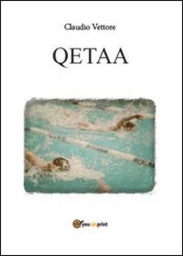 Qetaa - Claudio Vettore |