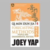 Qi Men Dun Jia Forecasting Methods - People and Environmental Matters