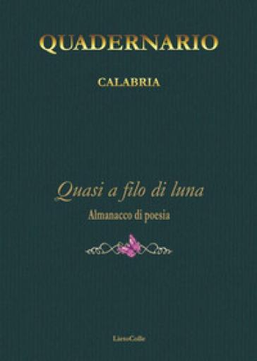 Quadernario Calabria. Quasi a filo di lana -  pdf epub