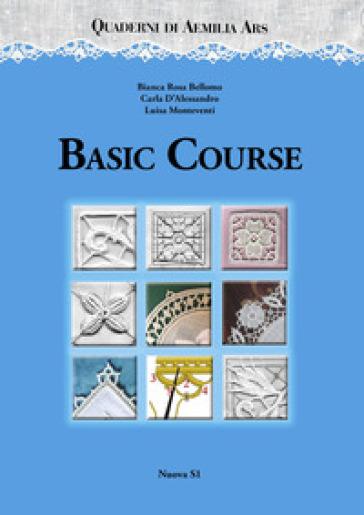 Quaderni di Aemilia Ars. Basic course - Bianca Rosa Bellomo | Rochesterscifianimecon.com
