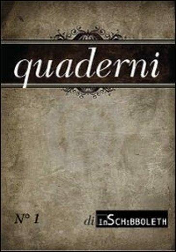 Quaderni di Inschibboleth (2012). 1.