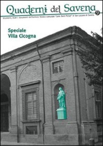 Quaderni del Savena. Strumenti, studi e documenti dell'archivio storico comunale «Carlo Berti Pichat» di San Lazzaro di Savena. 9.