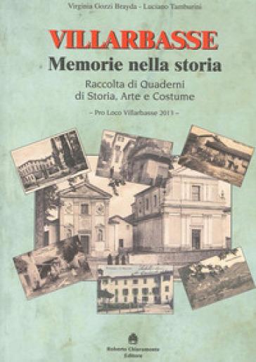 Quaderni di Villarbasse. Memorie nella storia - Virginia Gozzi Brayda |