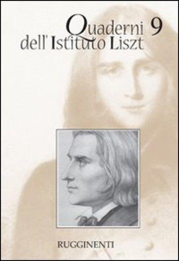 Quaderni dell'Istituto Liszt. 9.
