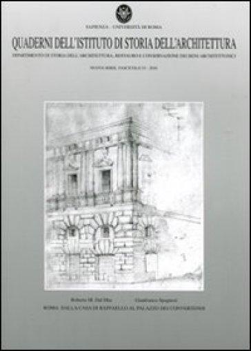 Quaderni dell'Istituto di storia dell'architettura. Nuova serie. 53. - P. Fiore  