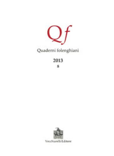 Quaderni folenghiani (2013). 8. - A. Canova |