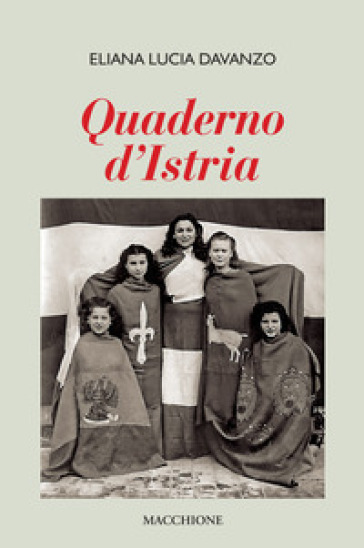 Quaderno d'Istria - Eliana Lucia Davanzo pdf epub