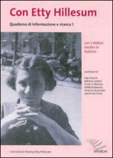 Quaderno di informazione e ricerca. Con Etty Hillesum. 1.