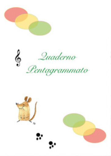 Quaderno pentagrammato - Emanuela Longini pdf epub