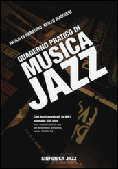 Quaderno pratico di musica jazz. Con CD Audio