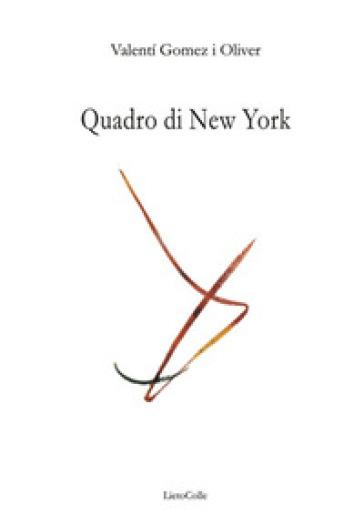 Quadro di New York - Valenti Gomez y Oliver  