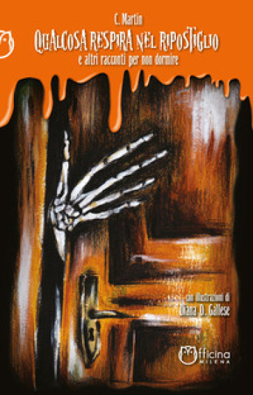 Qualcosa respira nel ripostiglio e altri racconti per non dormire - C. Martin | Thecosgala.com
