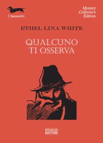 Qualcuno ti osserva - Ethel Lina White | Rochesterscifianimecon.com