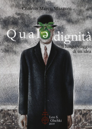 Quale dignità. Il lungo viaggio di un'idea - Cosimo Marco Mazzoni pdf epub