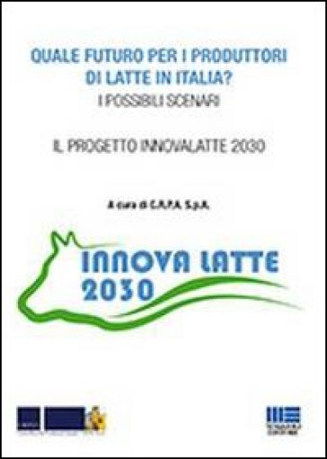 Quale futuro per i produttori di latte in Italia?