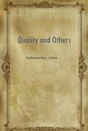 Quality and Others