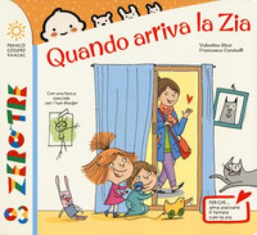 Quando arriva la zia. Ediz. a colori - Valentina Rizzi   Thecosgala.com
