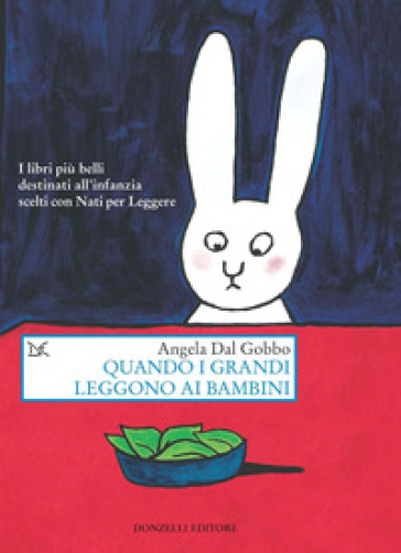 Quando i grandi leggono ai bambini - Angela Dal Gobbo pdf epub