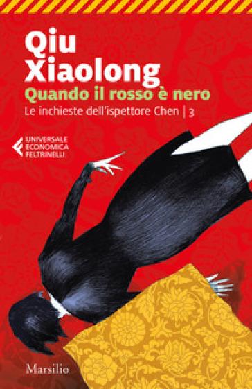 Quando il rosso è nero - Xiaolong Qiu |