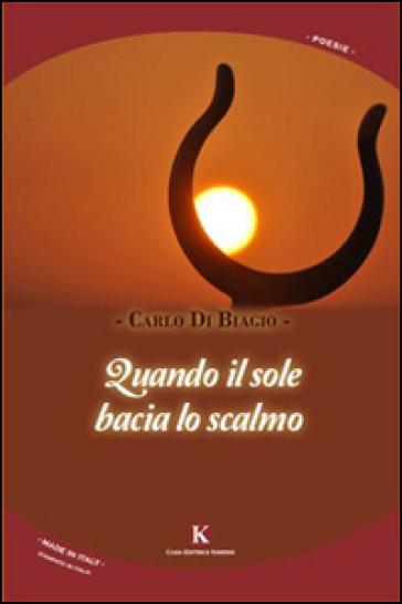 Quando il sole bacia lo scalmo - Carlo Di Biagio |