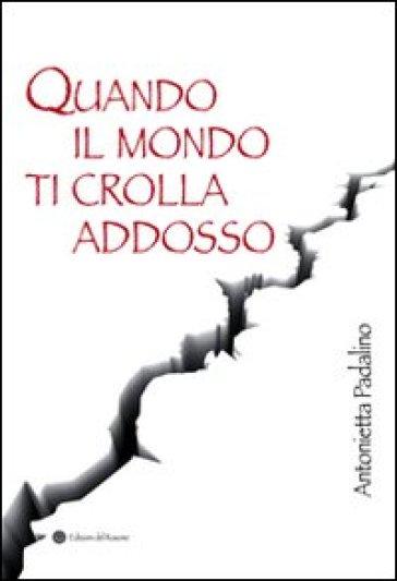 Quando il mondo ti crolla addosso. Viale Giotto, Foggia 1999 - Antonietta Padalino  