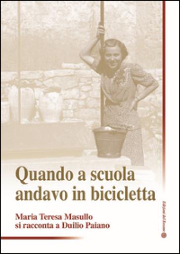 Quando a scuola andavo in bicicletta - Duilio Paiano   Kritjur.org