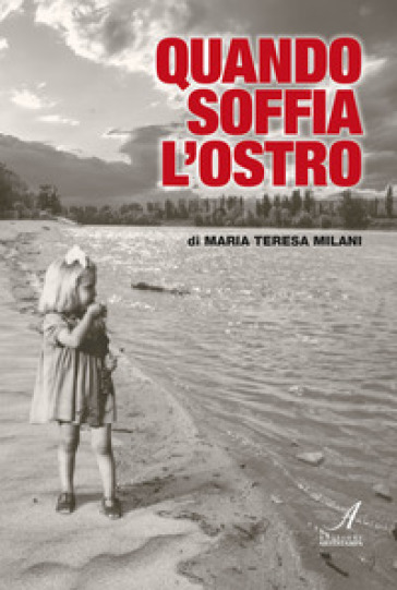 Quando soffia l'ostro - Maria Teresa Milani pdf epub