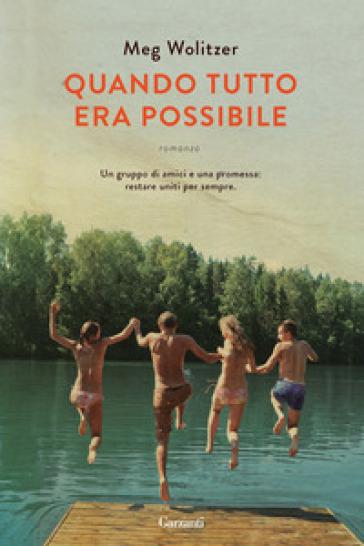 Quando tutto era possibile - Meg Wolitzer   Kritjur.org
