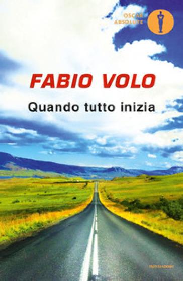 Quando tutto inizia - Fabio Volo  