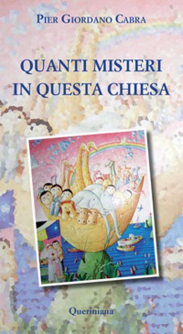 Quanti misteri in questa Chiesa - Pier Giordano Cabra  