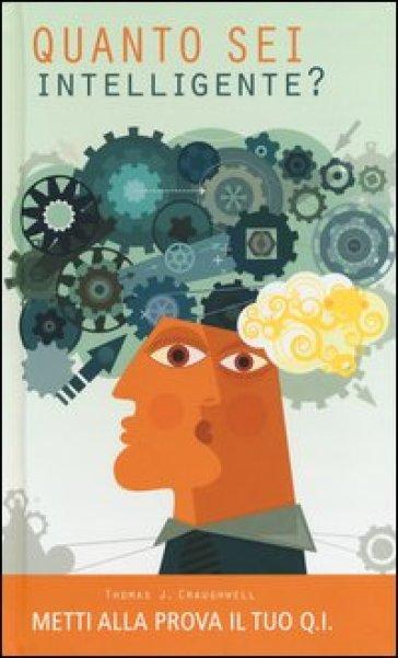 Quanto sei intelligente? Metti alla prova il tuo Q.I.