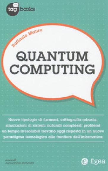 Quantum computing - Raffaele Mauro |