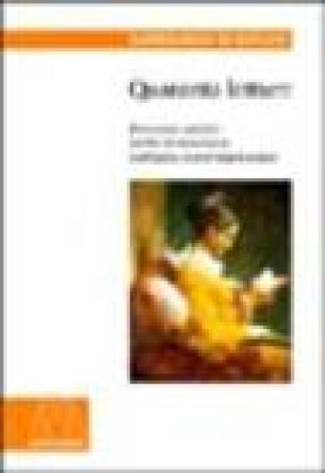 Quaranta letture. Percorsi critici nella letteratura italiana contemporanea - Bartolomeo Di Monaco  