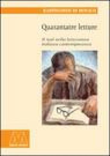 Quarantatre letture. Il sud nella letteratura italiana contemporanea - Bartolomeo Di Monaco  