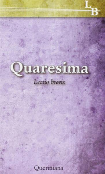 Quaresima. Lectio brevis - Clarisse Di Cortona  
