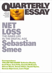 Quarterly Essay 72 Net Loss