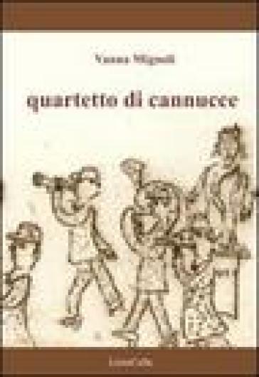 Quartetto di cannucce - Vanna Mignoli |