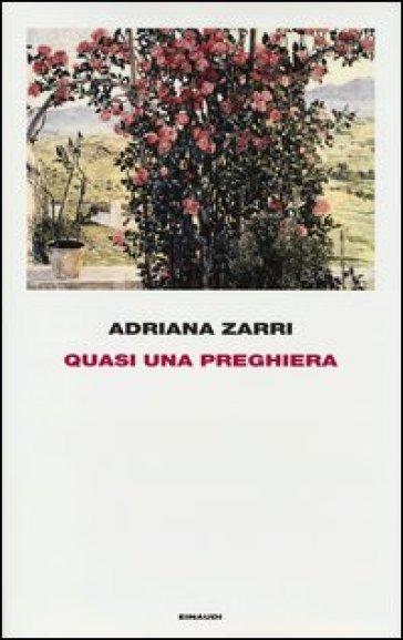 Quasi una preghiera - Adriana Zarri   Rochesterscifianimecon.com