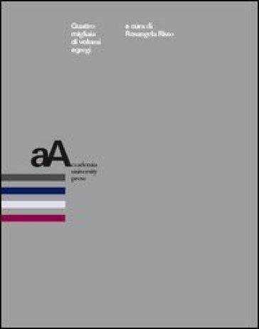Quattro migliaia di volumi egregi - R. Risso  