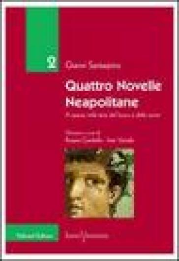 Quattro novelle neapolitane. A spasso nella terra del fuoco e delle sirene - Gianni Santarpino pdf epub