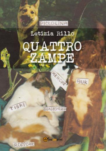 Quattro zampe - Rillo Letizia |