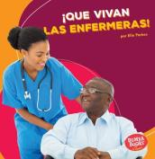 Que Vivan Las Enfermeras! (Hooray for Nurses!)