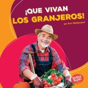 Que Vivan Los Granjeros! (Hooray for Farmers!)