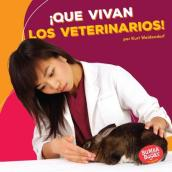 Que Vivan Los Veterinarios! (Hooray for Veterinarians!)