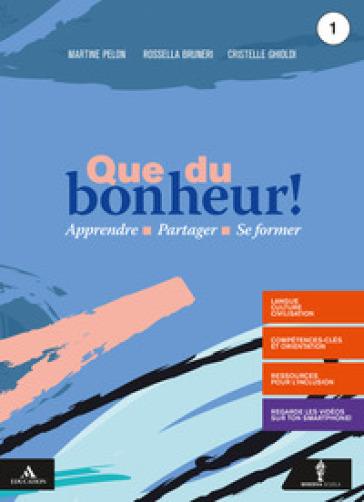 Que du bonheur! Con Lire la France. Con verbi. Per le Scuole superiori. Con e-book. Con espansione online. Con DVD video. Con CD-Audio. 1. - Martine Pelon |